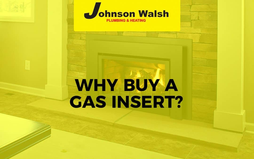 Why Buy a Gas Insert?